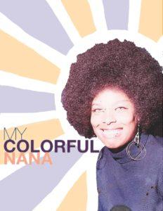 My Colorful Nana Podcast